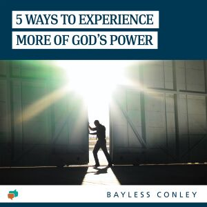 Reveal more of God's presence and power in your life!
