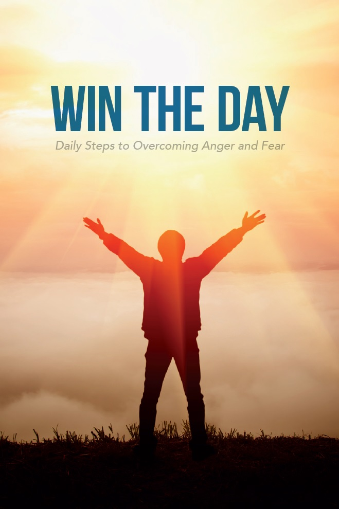 Overcome Anger and Fear