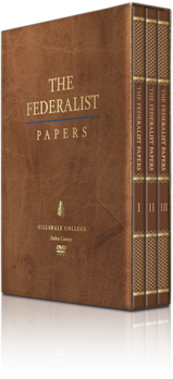 """Get Your DVD Box Set of <i>""""The Federalist Papers""""</i> Today—Before They're Gone—And Defend Liberty Through Education."""