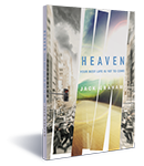 Find out what you'll experience in heaven…