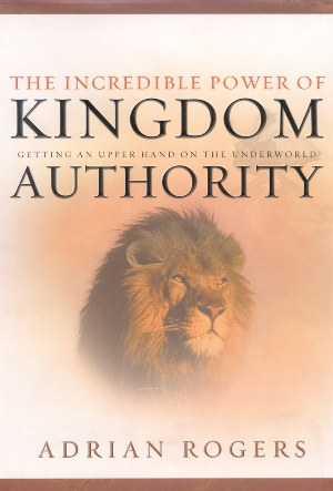 The Incredible Power of Kingdom Authority (Book) (B110)
