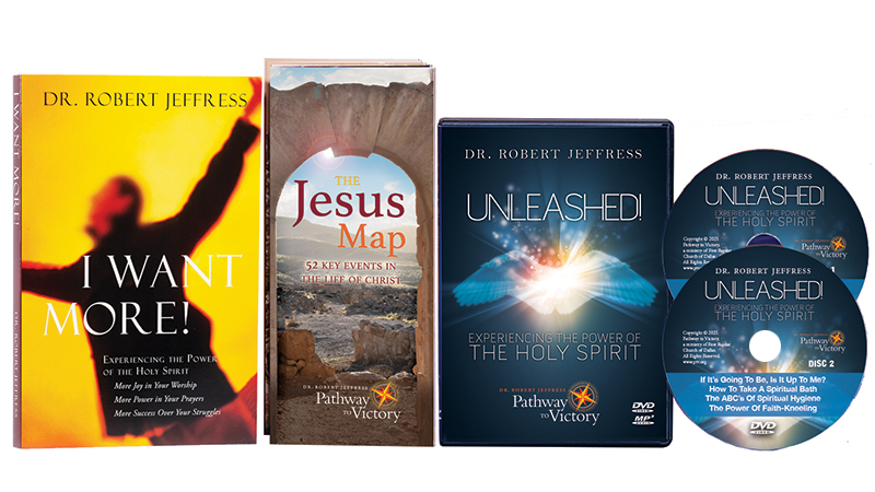 I Want More! book, UNLEASHED series on DVD Video and MP3-format audio disc, and The Jesus Map