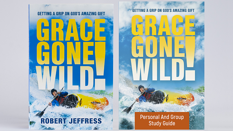 Grace Gone Wild! book plus the Personal & Group Study Guidebook