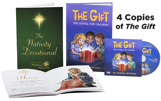 Four copies of The Gift: The Gospel for Children and instructional DVDs PLUS The Nativity Devotional
