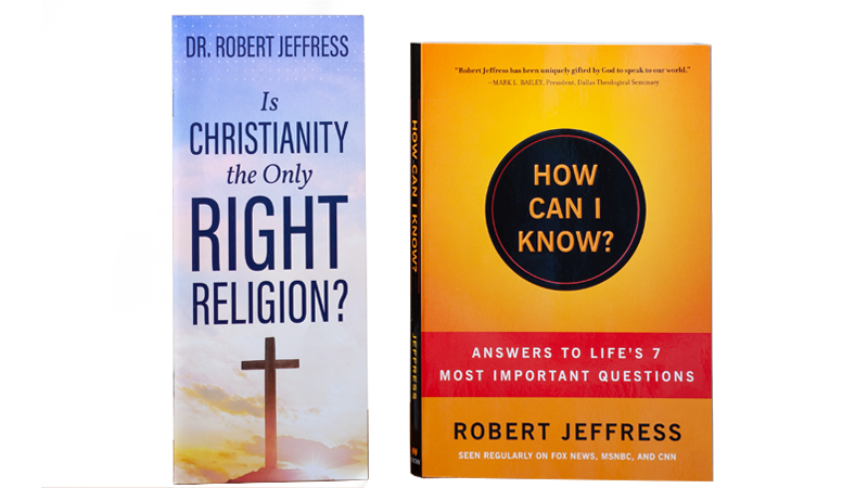How Can I Know? Answers to Life's 7 Most Important Questions + Is Christianity The Only Right Religion?