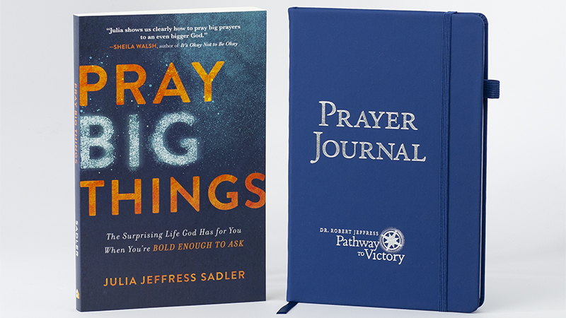 Pray Big Things by Julia Jeffress Sadler plus the Pathway to Victory Prayer Journal