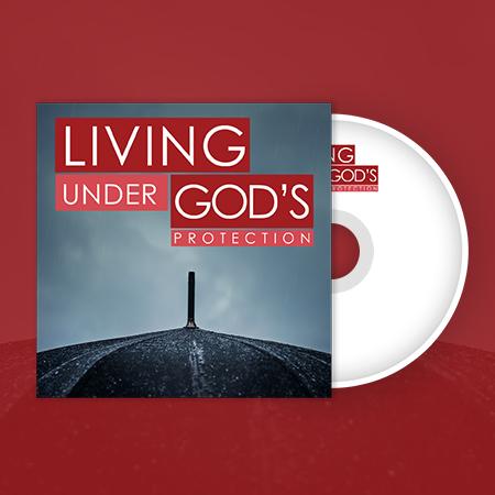 Live Under God's Protection