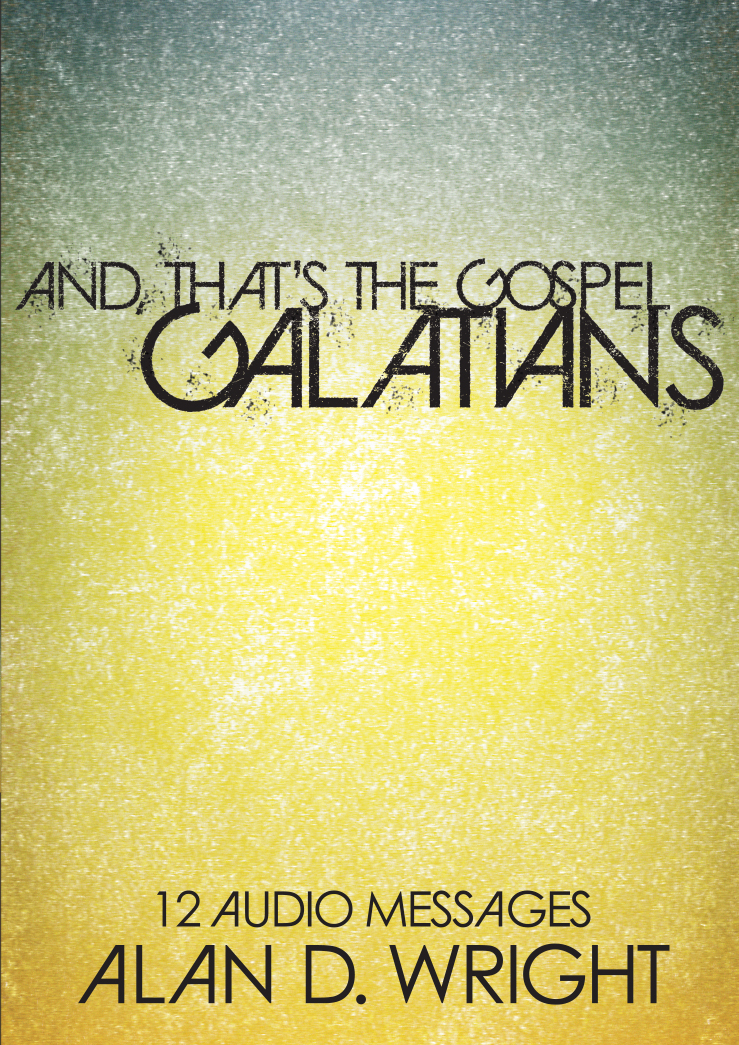 Galatians (And That's the Gospel)