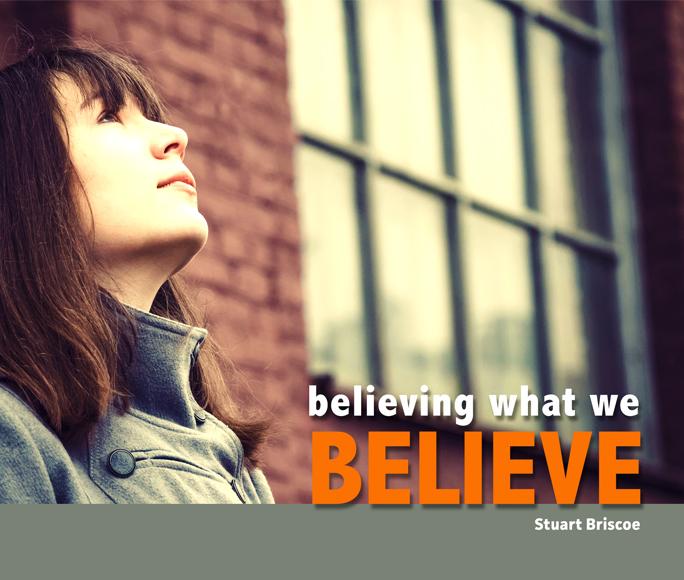 Believing What We Believe