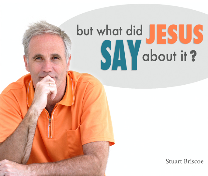 But What Did Jesus Say About It?