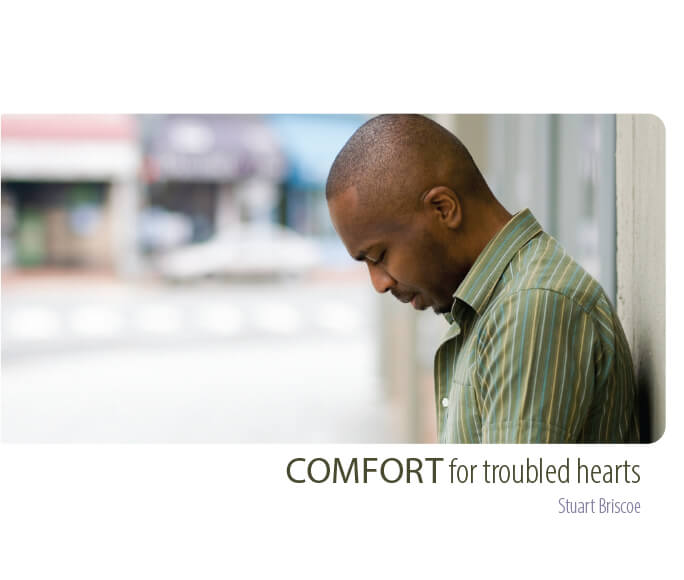 Comfort for Troubled Hearts