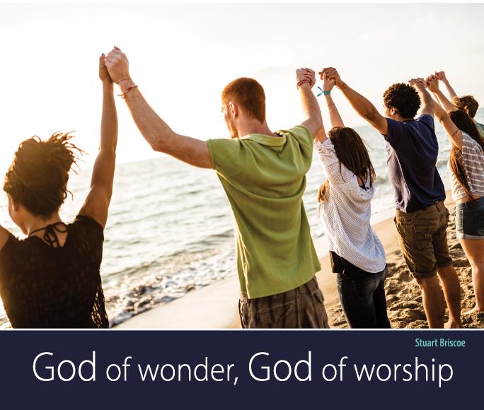 God of Wonder, God of Worship