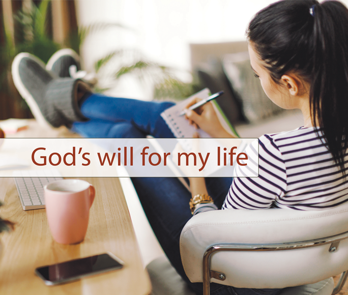 God's Will for My Life