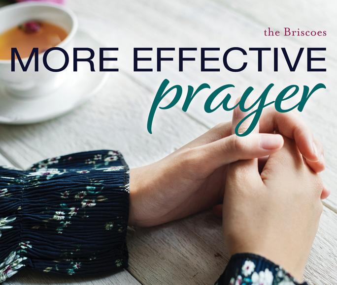 More Effective Prayer