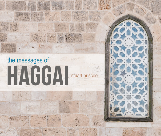 The Messages of Haggai