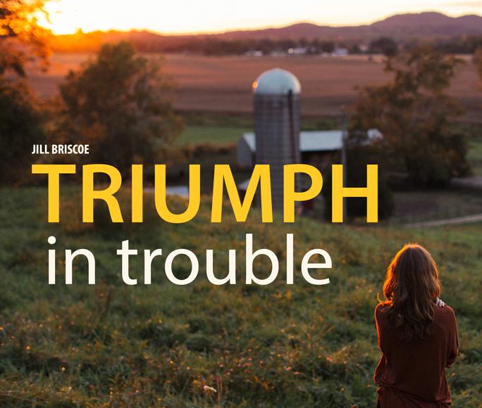 Triumph in Trouble