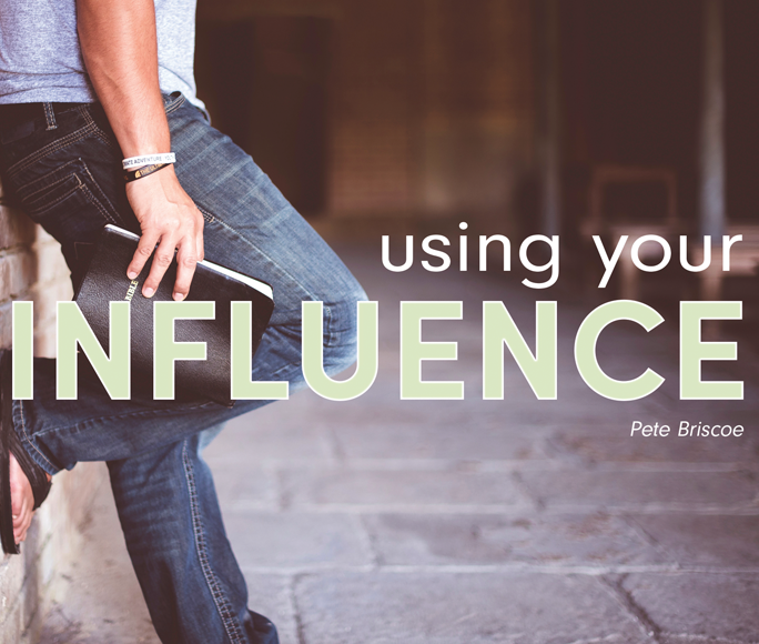 Using Your Influence