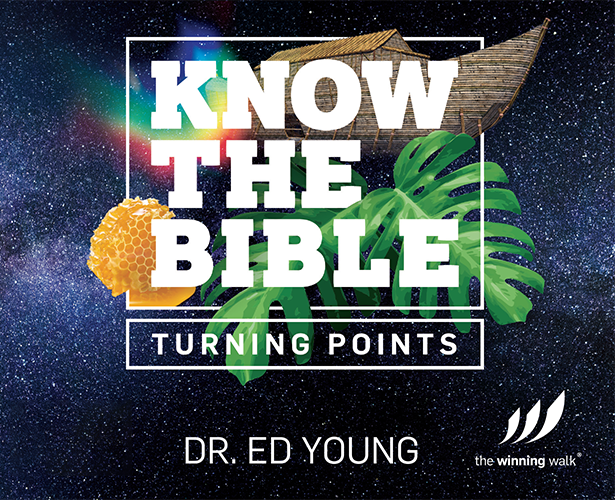 Know the Bible: Turning Points