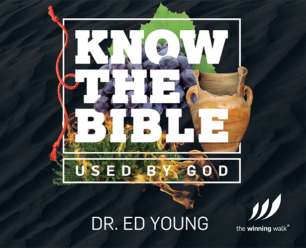 Know the Bible: Used By God