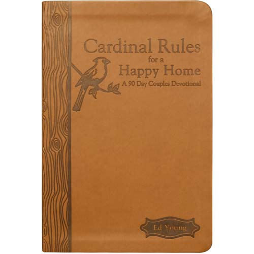 Cardinal Rules for a Happy Home 90 day devotional